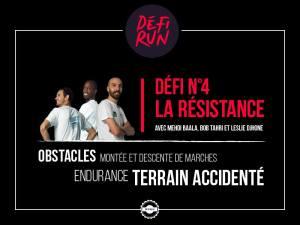 DEFI 4 La résistance_DEFIRUN